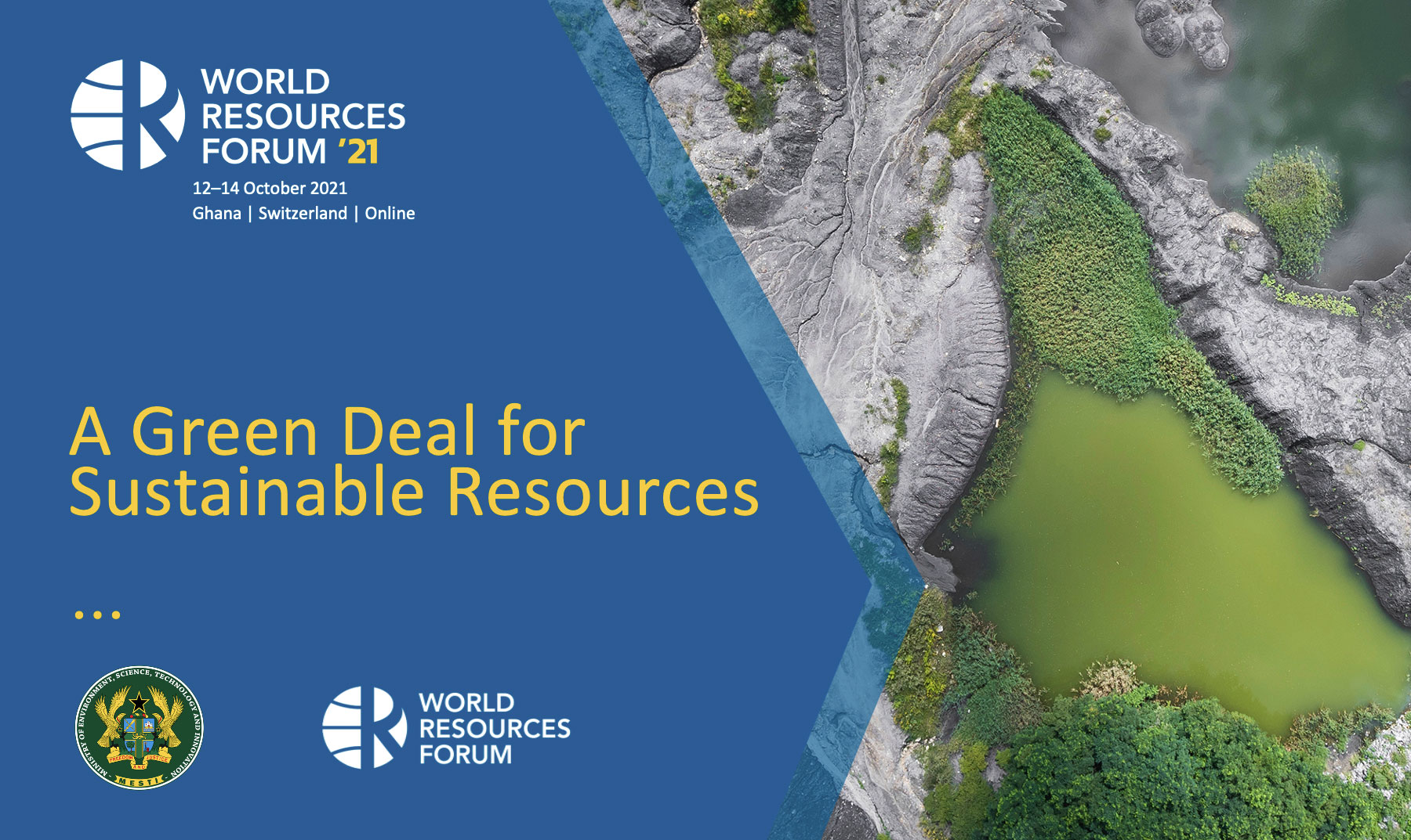 World Resources Forum 2021: A Green Deal for Sustainable Resources (Oct. 12-14)